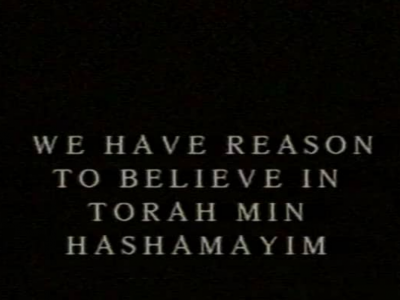 We Have Reason To Believe in Torah Min Hashamayim