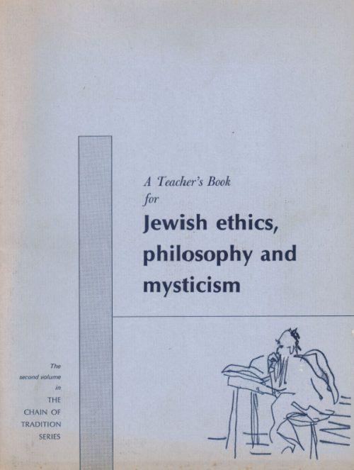 jewish ethics philosophy mysticism