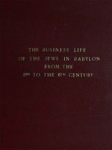 The Business Life of the Jews in Babylon from 3rd to the 6th Century